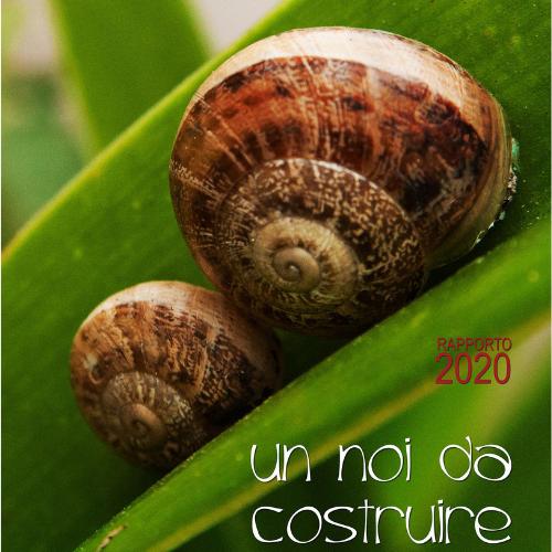 Un noi da costruire: presentato il Report 2020